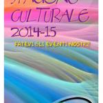 Sabato 25 ottobre inauguriamo la Stagione Culturale 2014-15