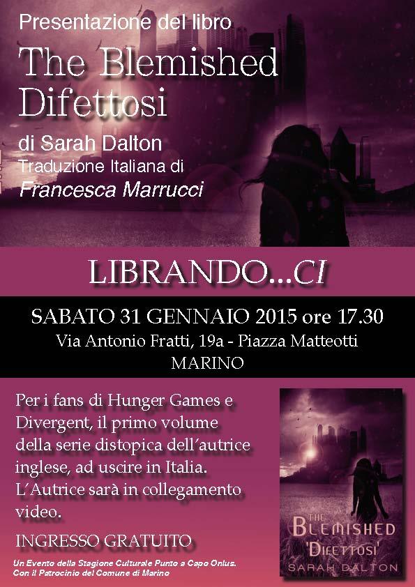 SABATO 31 GENNAIO: PRESENTAZIONE DEL LIBRO 'THE BLEMISHED - DIFETTOSI'