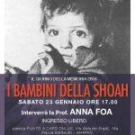 Sabato 23 gennaio, per il Giorno della Memoria, torna la Prof ANNA FOA per parlare di un tabù: I BAMBINI DELLA SHOAH